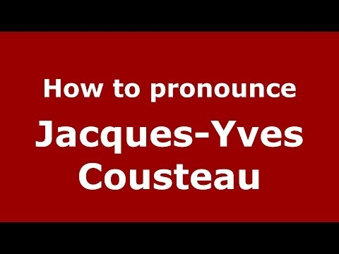 How to pronounce JacquesYves Cousteau FrenchFrance  PronounceNames.com
