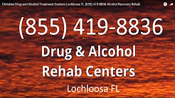 Christian Drug and Alcohol Treatment Centers Lochloosa FL (855) 419-8836 Alcohol Recovery Rehab
