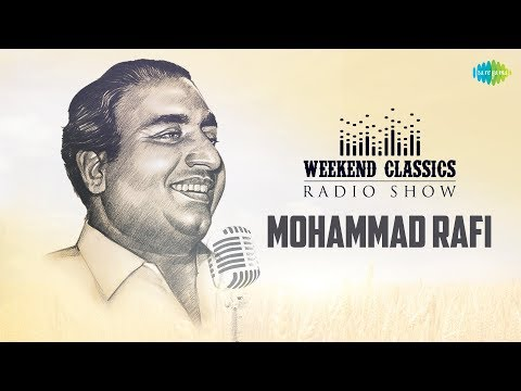 Weekend Classic Radio Show | Mohammed Rafi Special | HD Songs | Rj Khushboo