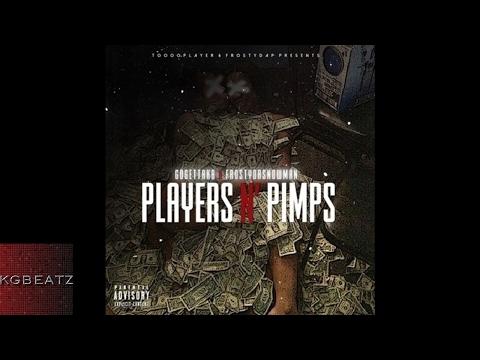 GoGettaKB x FrostyDaSnowMann - Players N Pimps [Prod. By LowTheGreat] [New 2017]