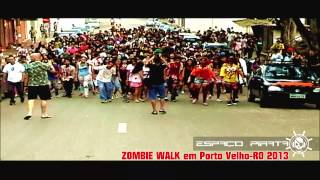 ZOMBIE WALK EM PORTO VELHO-RO 2013