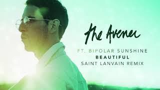 The Avener – Beautiful [ Saint Lanvain Remix ]