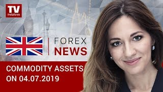 InstaForex tv news: 04.07.2019: US data props up optimistic sentiment, USD down ahead of rate cut (Brent, USD, RUB)