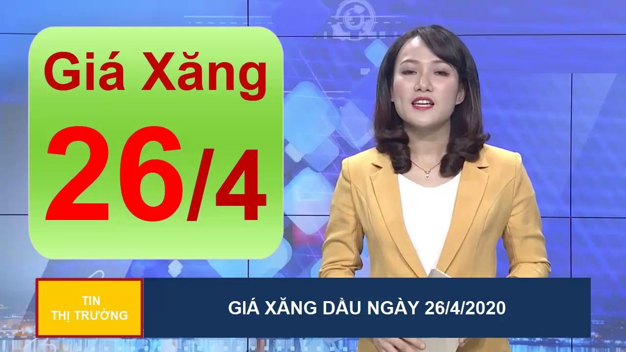 Giá Xăng Dầu Mới Nhất Hôm Nay Ngày 26/4/2020