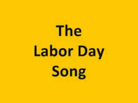 The Labor Day Song