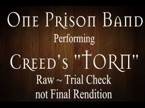 """CREED ~TORN cover """"Trial""""  Video ~ BY ONE PRISON BAND"""