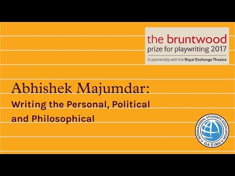 Abhishek Majumdar - Writing the Personal, Political and Philosophical