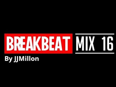 Breakbeat Mix 16  June 2019 Breaks Music