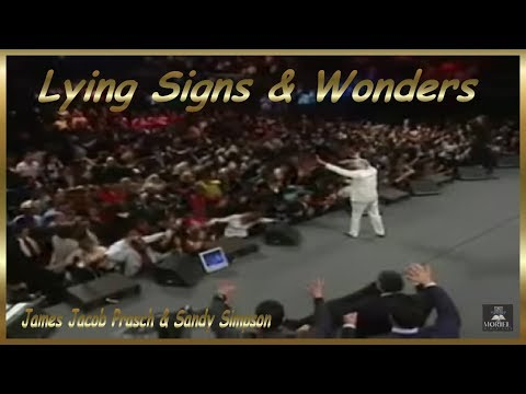 Lying Signs & Wonders   James Jacob Prasch & Sandy Simpson