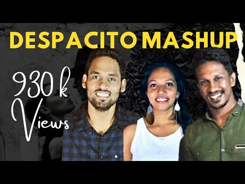 Despacito Sri Lankan Mashup by Dashmi Panchala Sanjeewa