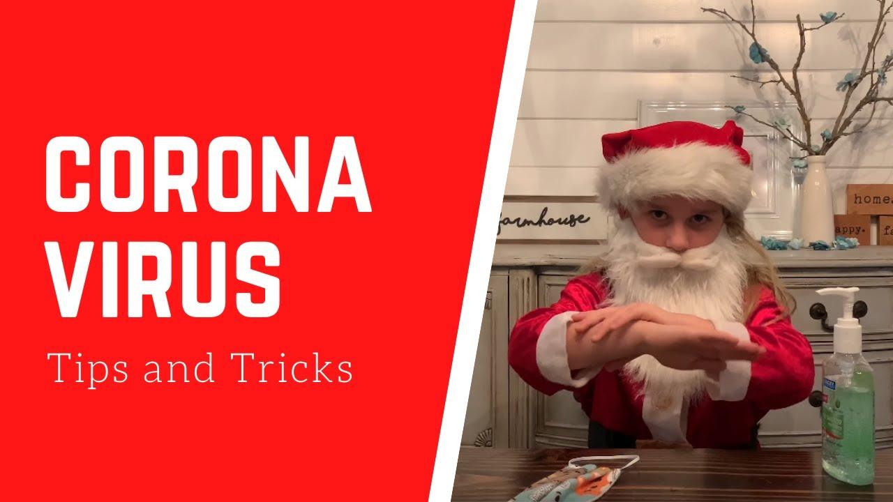 Tiny Santa - Coronavirus Tips and Tricks