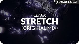 Clarx Stretch Original Mix Release.mp3