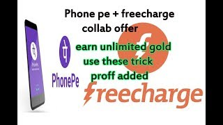 Phone pe and free charge collab offer loot unlimited gold trick