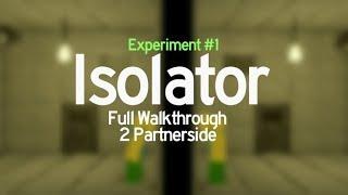 [ROBLOX] Isolator - Procédure pas à pas complète (Expérience #1)