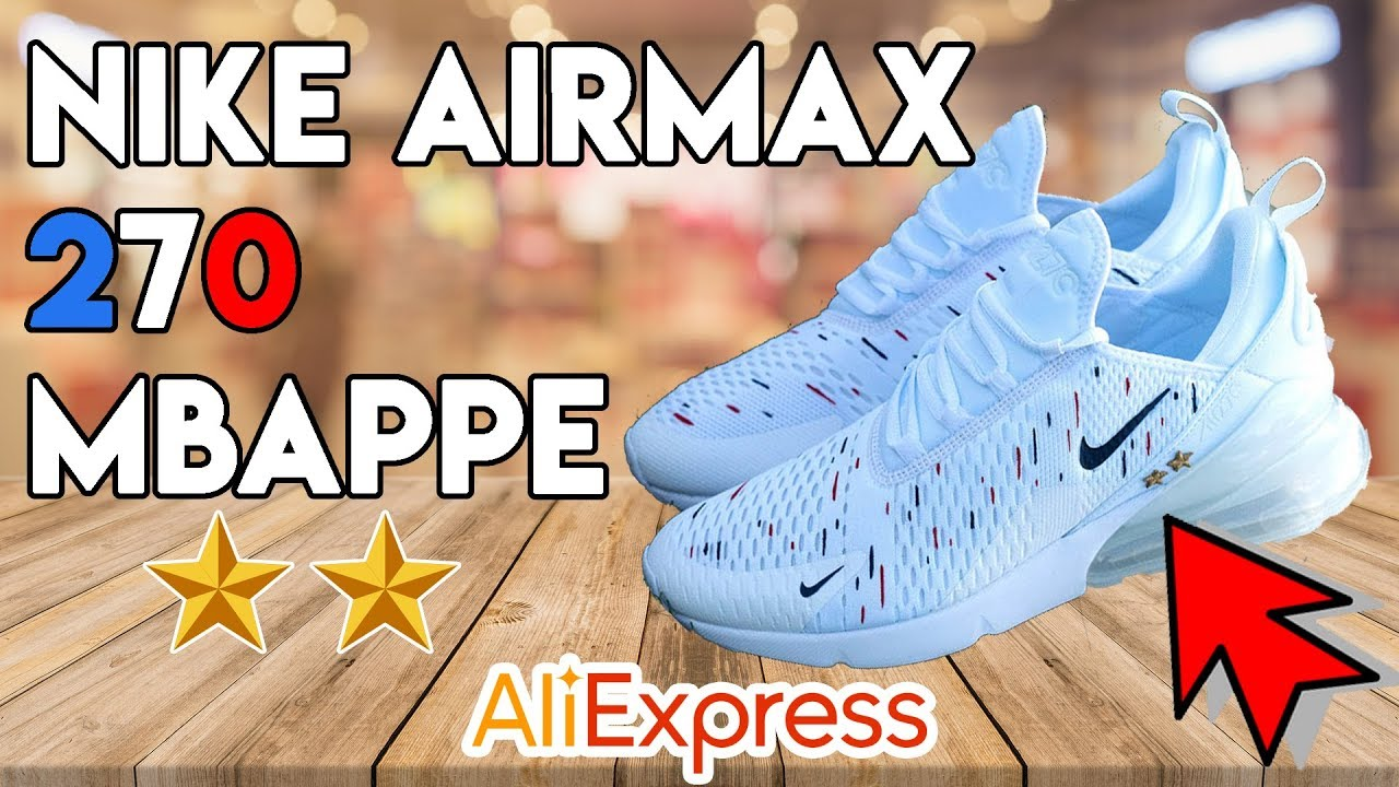 54715d68570 NIKE AIR MAX 270 MBAPPE Unboxing   On Feet - ALIEXPRESS   DHGate Lien caché