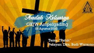 Panduan Ibadah keluarga 05 agustus 2020, GKJW Jemaat Ampelgading