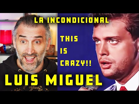 Luis Miguel - La Incondicional - First Time Reaction