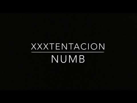 XXXTENTACION - Numb