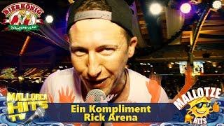 Rick Arena - Ein Kompliment - Rock Party Hits Mallorca