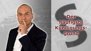 Kündigung - Der häufigste Kündigungsgrund | Fachanwalt für Arbeitsrecht Alexander Bredereck