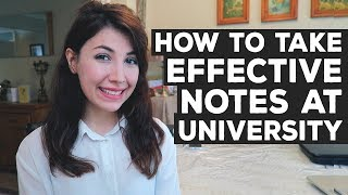 How to Take Notes at University & In Lectures | Methods & 10 Tips! | Atousa