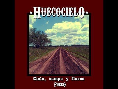 """Huecocielo """"Cielo, campo y flores"""" Fuego -Full album- (2017)"""
