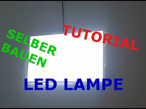 Tutorial Led Lampe Selber Bauen Youtube