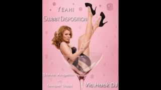 Steve Angello vs Temper Traps - Yeah! (2012 Edit) vs Sweet Disposition (Vic.Hack DJ Mash Up)
