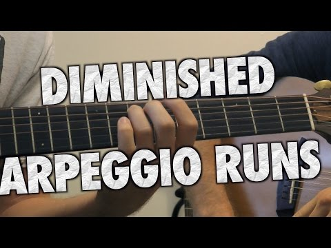 Learn Some Diminished Arpeggios!