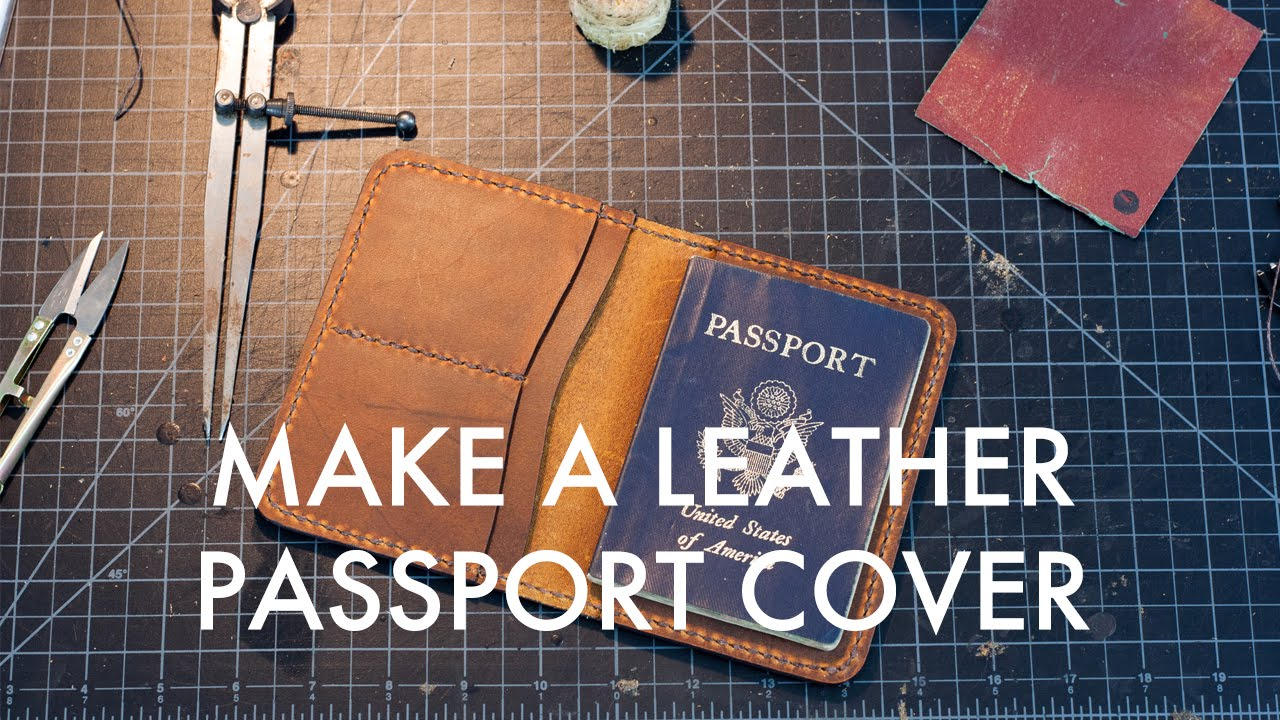 d52393d2dca3 Making A Leather Passport Cover - Build Along Tutorial