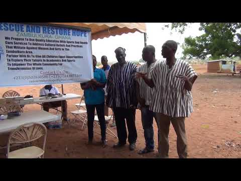 "LAUNCHING OF AN NGO ""RESCUE AND RESTORE HOPE ZAMBULKURA GHANA"""