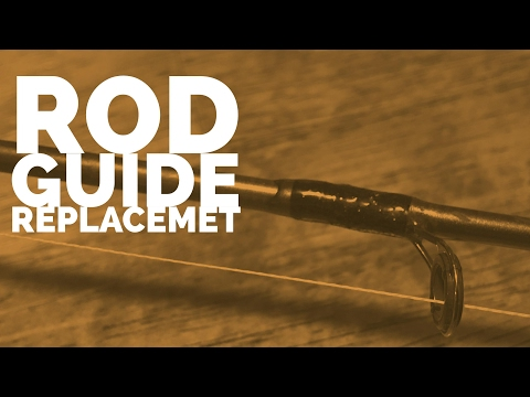 Rod Guide Replacement