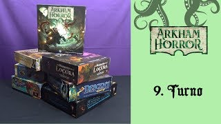 Arkham Horror (3ª ed) - 09. Turno