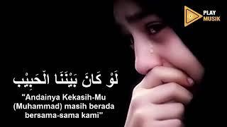 Lagu Sedih Ya Laukanal Habib