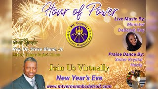 Mt. Vernon MBC Detroit presents Hour of Power - New Year's Eve Presentation  - 12/31/2020