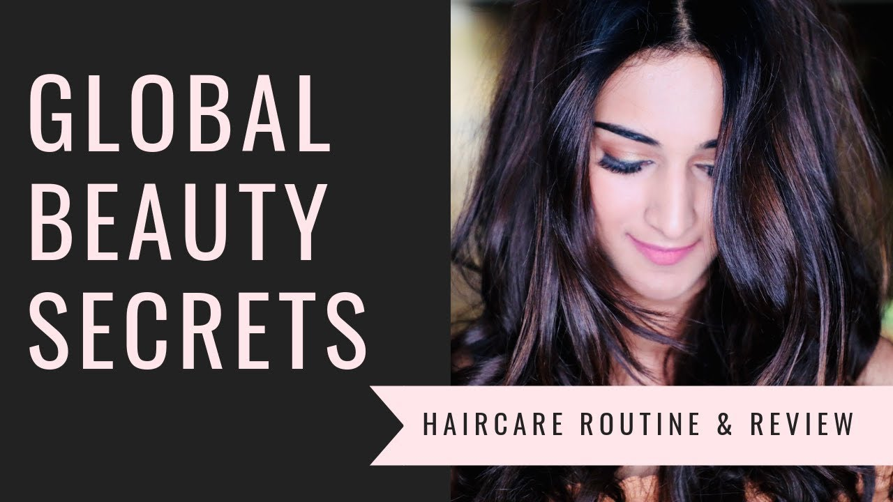 GLOBAL BEAUTY SECRETS - HAIR CARE ROUTINE & REVIEW  ERICA FERNANDES