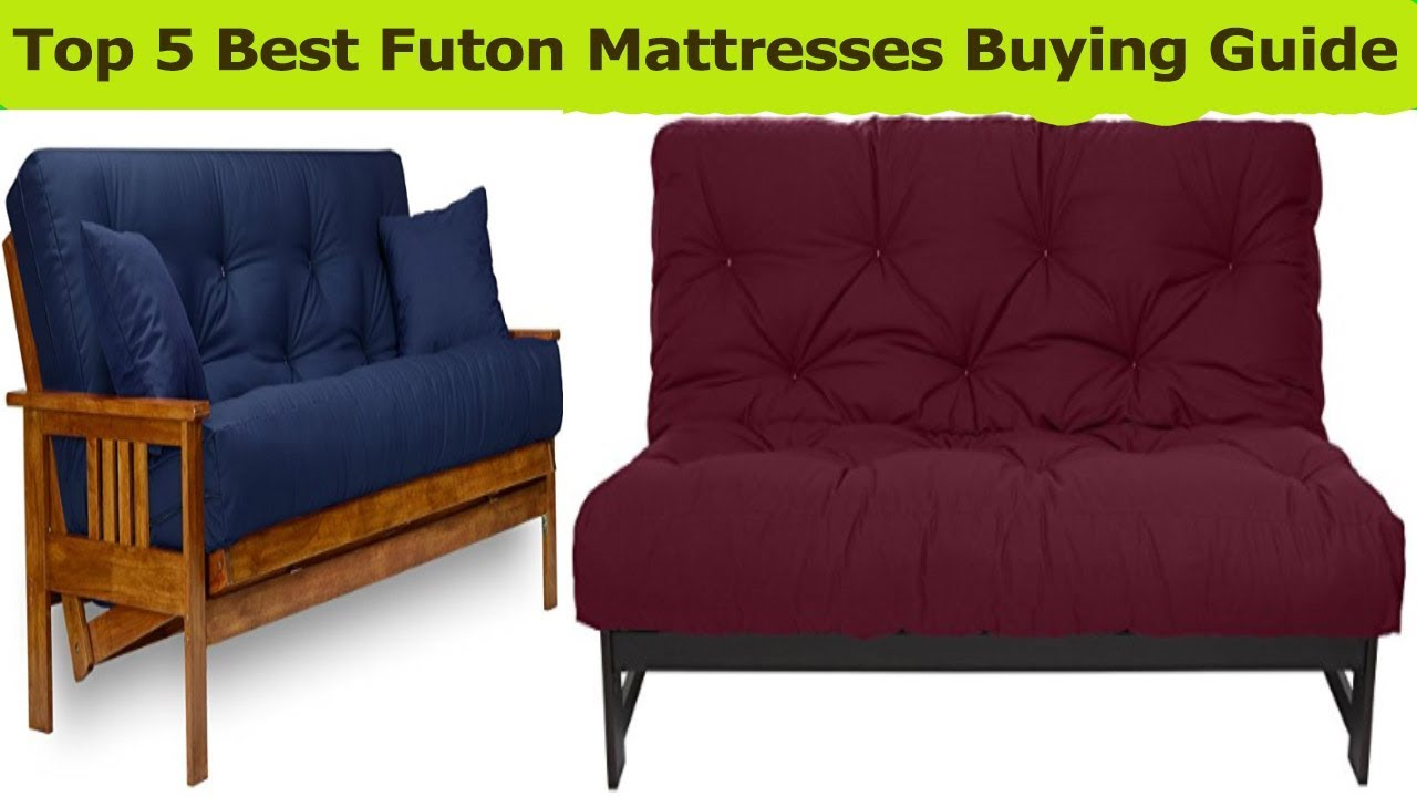 Top 5 Best Futon Mattresses Reviews 2018 You Can From Market