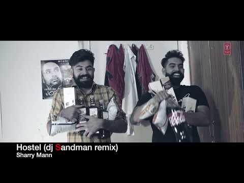 Hostel (dj Sandman remix) - Sharry Mann | Parmish Verma | Mista Baaz