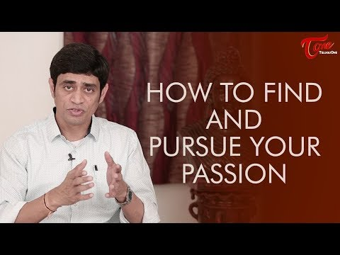 How to Find and Pursue Your Passion | Personality Development | By Ramakrishna Maguluri - TeluguOne