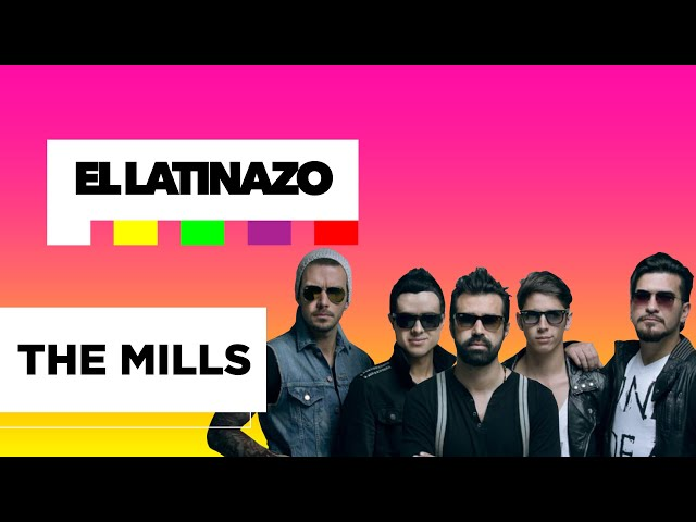 The Mills - Latinazo | Latido Music