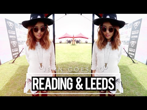 Jenn Goes To Reading & Leeds Festival