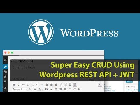 Super Easy CRUD Using Wordpress REST API + JWT