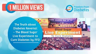 The Truth about Diabetes Reversal - The Blood Sugar Live Experiment to Cure Diabetes by FFD