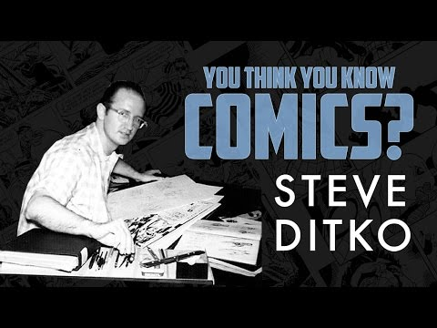 Steve Ditko - You Think You Know Comics?