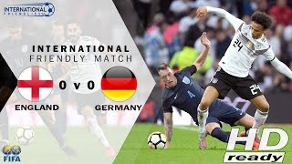 England vs Germany 0-0 Friendly Match - All Goals & Highlights 11-11-2017