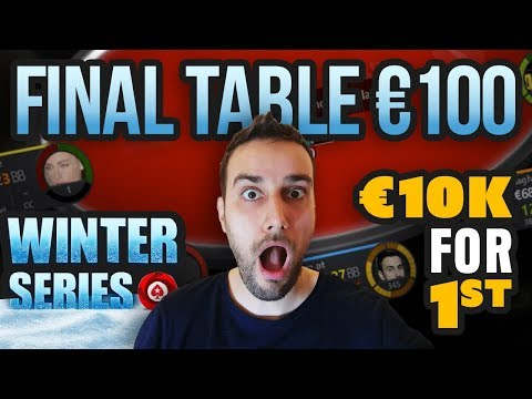 Winter Series €100 Final Table (€10K 1st)
