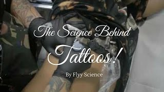 The Science Behind Tattoos