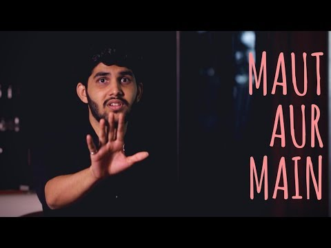 Maut Aur Main - Yahya Bootwala | UnErase Poetry