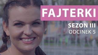 Fajterki – Ewa Chodakowska [Sezon 3 Odcinek 5]