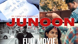 JUNOON  SHORT LENGTH FULL MOVIE || Dk CREATION PRESENTS